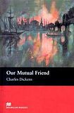 Macmillan Readers Upper-Intermediate Our Mutual Friend cena od 119 Kč