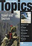 Macmillan Topics Intermediate - Travel and Tourism cena od 114 Kč