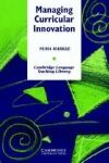 Cambridge University Press Managing Curricular Innovation PB cena od 1 096 Kč