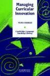 Cambridge University Press Managing Curricular Innovation PB cena od 1096 Kč