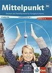 Estermann Ch., Daniels A.: Mittelpunkt B2/2 - Učebnice s pracovním sešitem + CD cena od 0 Kč