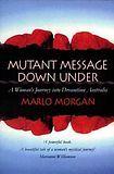 Mutant Message Down Under cena od 283 Kč