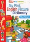 ELI MY FIRST ENGLISH PICTURE DICTIONARY - The Town cena od 108 Kč