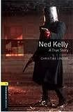 Oxford University Press New Oxford Bookworms Library 1 Ned Kelly: A True Story cena od 95 Kč