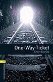 Oxford University Press New Oxford Bookworms Library 1 One-Way Ticket - Short Stories cena od 92 Kč