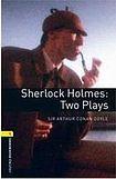 Oxford University Press New Oxford Bookworms Library 1 Sherlock Holmes: Two Plays Playscript cena od 92 Kč