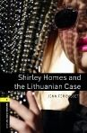 Oxford University Press New Oxford Bookworms Library 1 Shirley Homes and the Lithuanian Case with Audio CD cena od 181 Kč