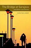 Oxford University Press New Oxford Bookworms Library 1 The Bridge at Sarajevo and Other Love Stories Audio CD Pack cena od 143 Kč