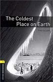 Oxford University Press New Oxford Bookworms Library 1 The Coldest Place on Earth Audio CD Pack cena od 137 Kč