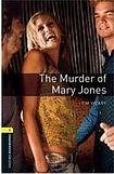Oxford University Press New Oxford Bookworms Library 1 The Murder of Mary Jones Playscript cena od 95 Kč
