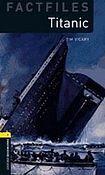 Oxford University Press New Oxford Bookworms Library 1 Titanic Factfile cena od 92 Kč