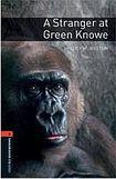Oxford University Press New Oxford Bookworms Library 2 A Stranger at Green Knowe cena od 97 Kč