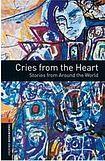 Oxford University Press New Oxford Bookworms Library 2 Cries from the Heart - Stories from Around the World Audio CD Pack cena od 141 Kč