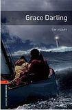 Oxford University Press New Oxford Bookworms Library 2 Grace Darling cena od 77 Kč