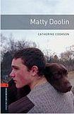 Oxford University Press New Oxford Bookworms Library 2 Matty Doolin cena od 101 Kč