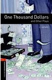 Oxford University Press New Oxford Bookworms Library 2 One Thousand Dollars and Other Plays Playscript cena od 101 Kč