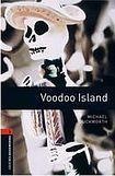 Oxford University Press New Oxford Bookworms Library 2 Voodoo Island cena od 77 Kč