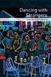 Oxford University Press New Oxford Bookworms Library 3 Dancing with Strangers - Stories from Africa Audio CD Pack cena od 163 Kč