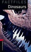 Oxford University Press New Oxford Bookworms Library 3 Dinosaurs Factfiles cena od 100 Kč