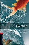 Oxford University Press New Oxford Bookworms Library 3 Goldfish cena od 105 Kč