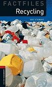 Oxford University Press New Oxford Bookworms Library 3 Recycling Factfile cena od 105 Kč