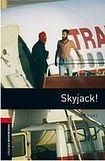 Oxford University Press New Oxford Bookworms Library 3 Skyjack! cena od 100 Kč
