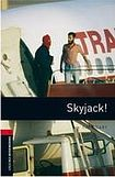 Oxford University Press New Oxford Bookworms Library 3 Skyjack! Audio CD Pack cena od 163 Kč