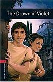 Oxford University Press New Oxford Bookworms Library 3 The Crown of Violet cena od 100 Kč