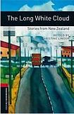 Oxford University Press New Oxford Bookworms Library 3 The Long White Cloud - Stories from New Zealand Audio CD Pack cena od 125 Kč