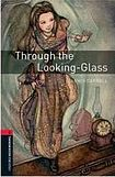 Oxford University Press New Oxford Bookworms Library 3 Through the Looking Glass cena od 117 Kč