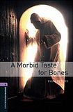 Oxford University Press New Oxford Bookworms Library 4 A Morbid Taste for Bones cena od 108 Kč