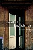Oxford University Press New Oxford Bookworms Library 4 Death of an Englishman cena od 108 Kč