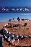 Oxford University Press New Oxford Bookworms Library 4 Desert. Mountain. Sea cena od 108 Kč