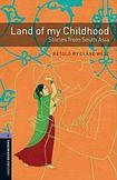 Oxford University Press New Oxford Bookworms Library 4 Land of My Childhood - Stories from South Asia Audio CD Pack cena od 89 Kč