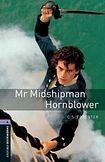 Oxford University Press New Oxford Bookworms Library 4 Mr Midshipman Hornblower cena od 112 Kč
