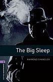 Oxford University Press New Oxford Bookworms Library 4 The Big Sleep cena od 112 Kč