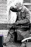Oxford University Press New Oxford Bookworms Library 4 The Silver Sword cena od 108 Kč
