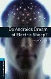 Oxford University Press New Oxford Bookworms Library 5 Do Androids Dream Of Electric Sheep? cena od 116 Kč