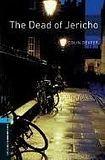 Oxford University Press New Oxford Bookworms Library 5 The Dead Of Jericho cena od 116 Kč