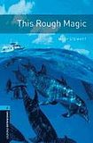 Oxford University Press New Oxford Bookworms Library 5 This Rough Magic cena od 108 Kč