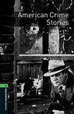 Oxford University Press New Oxford Bookworms Library 6 American Crime Stories Audio CD Pack cena od 172 Kč
