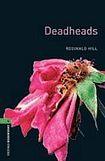 Oxford University Press New Oxford Bookworms Library 6 Deadheads cena od 122 Kč