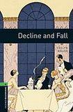 Oxford University Press New Oxford Bookworms Library 6 Decline and Fall cena od 122 Kč