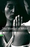 Oxford University Press New Oxford Bookworms Library 6 The Woman in White cena od 122 Kč