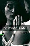 Oxford University Press New Oxford Bookworms Library 6 The Woman in White cena od 117 Kč