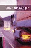 Oxford University Press New Oxford Bookworms Library Starter Drive into Danger Audio CD Pack cena od 137 Kč