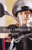 Oxford University Press New Oxford Bookworms Library Starter Girl on a Motorcycle cena od 80 Kč
