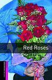 Oxford University Press New Oxford Bookworms Library Starter Red Roses Audio CD Pack cena od 143 Kč