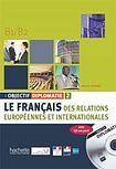 Hachette OBJECTIF DIPLOMATIE 2 ELEVE + CD cena od 552 Kč