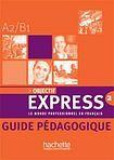 Hachette OBJECTIF EXPRESS 2 GUIDE PEDAGOGIQUE cena od 486 Kč